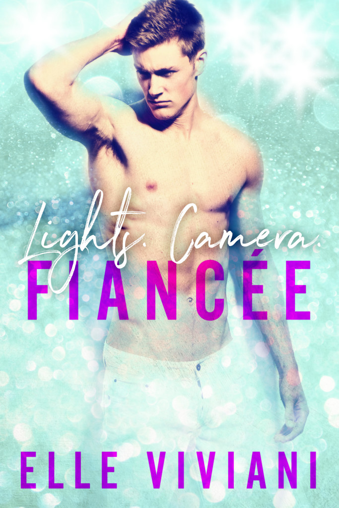 Lights. Camera. Fiancee. cover