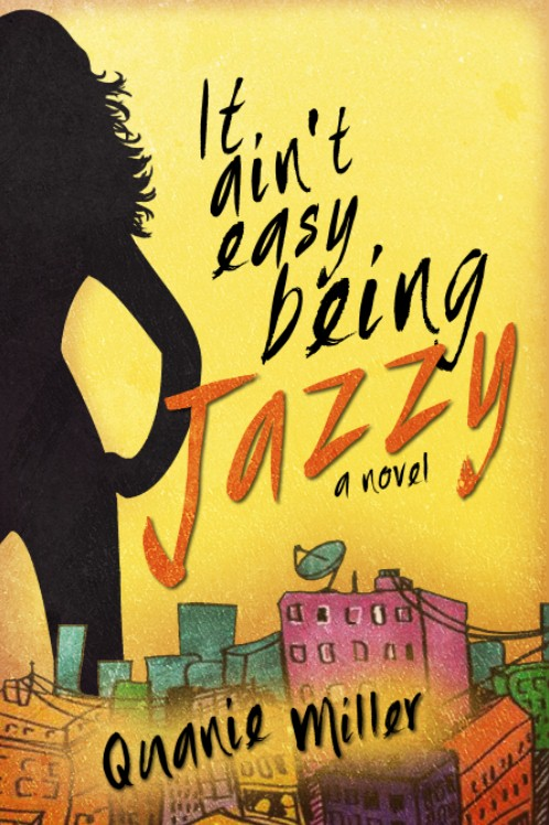 It Ain't Easy Being Jazzy - Ebook Cover