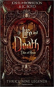 Of Life and Death by Joshua Robertson