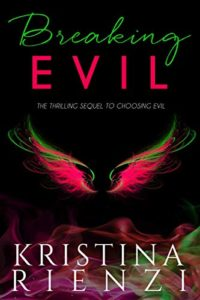 Breaking Evil by Kristina Rienzi