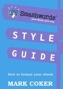 Smashwords Style Guide by Mark Coker