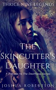 The Skincutter's Daughter by Joshua Robertson