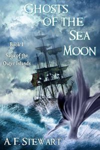 Ghosts of the sea moon by A. F. Stewart Pirate Fantasy