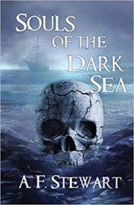 Souls of the Dark Sea by A. F. Stewart Pirate Fantasy