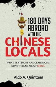 180 Days Abroad With The Chinese Locals by Aldo Quintana