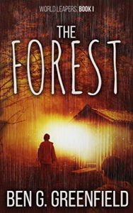 The Forest by Ben G. Greenfield