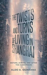 The Twists and Turns of Living in Shanghai by Aldo Quintana