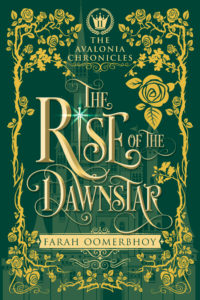The Rise of the Dawnstar by Farah Oomerbhoy