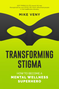 Transforming Stigma by Mike Veny