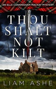 Thou Shalt Not Kilt by Liam Ashe