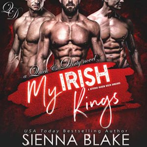 My Irish Kings audiobook by Sienna Blake