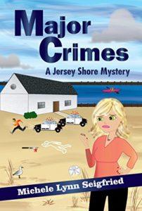 Major Crimes by Michele Lynn Seigfried