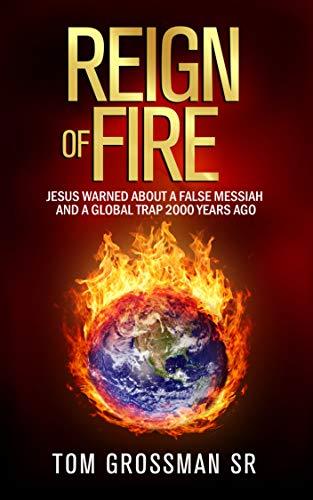 Reign of Fire by Tom Grossman