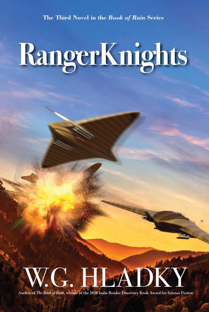 RangerKnights by W.G. Hladky