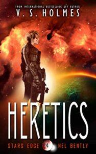 Heretics by V. S. Holmes