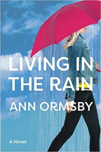 Living in the Rain by Ann Ormsby