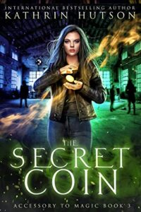 The Secret Coin by Kathrin Hutson