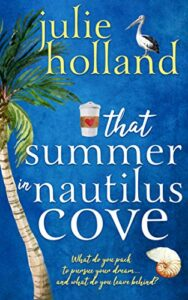That Summer in Nautilus Cove by Julie Holland