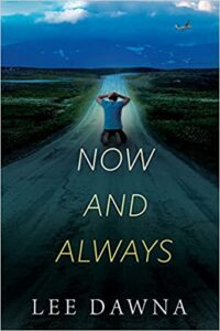 Now And Always by Lee Dawna