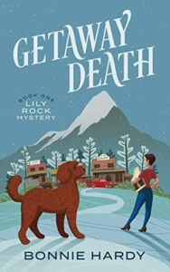 Getaway Death by Bonnie Hardy