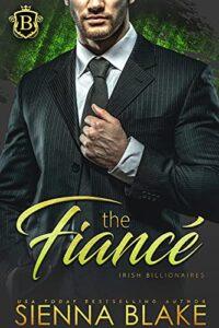 The Fiance by Sienna Blake