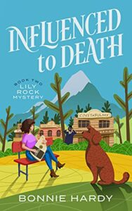 Influenced to Death by Bonnie Hardy