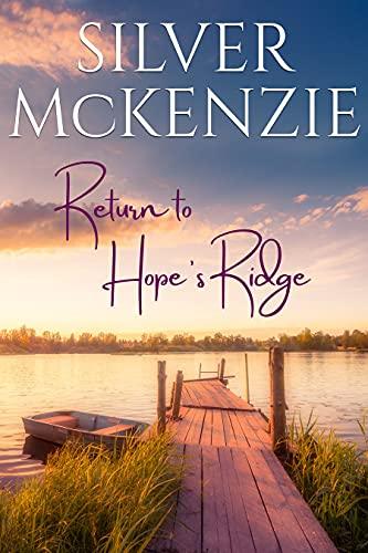 Return to Hope's Ridge by Silver McKenzie