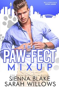 The Paw-Felt Mixup by Sienna Blake and Sarah Willows