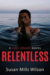 Relentless by Susan Mills Wilson
