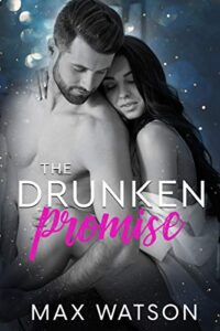 The Drunken Promise by Max Watson